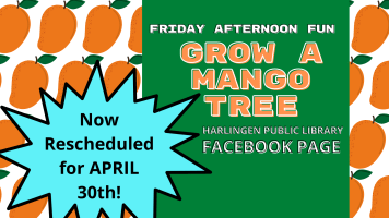 Friday Afternoon Fun: Grow a Mango Tree @ Harlingen Public Library Facebook Page