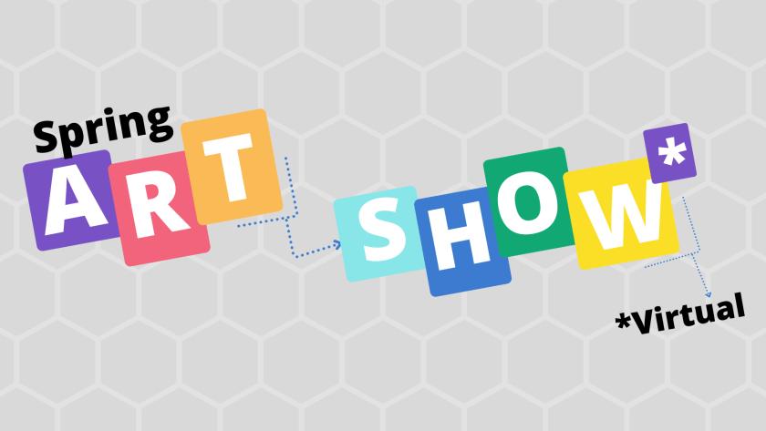 Spring Virtual Art Show