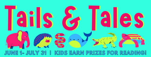 Tails & Tales: June 1-July 31