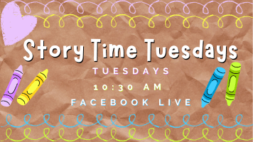 Story Time Tuesdays @ Harlingen Public Library Facebook Page