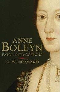 Anne Boleyn - Fatal Attractions