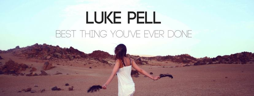 "Listen: Luke Pell Releases New Single ""Best Thing You've Ever Done"""