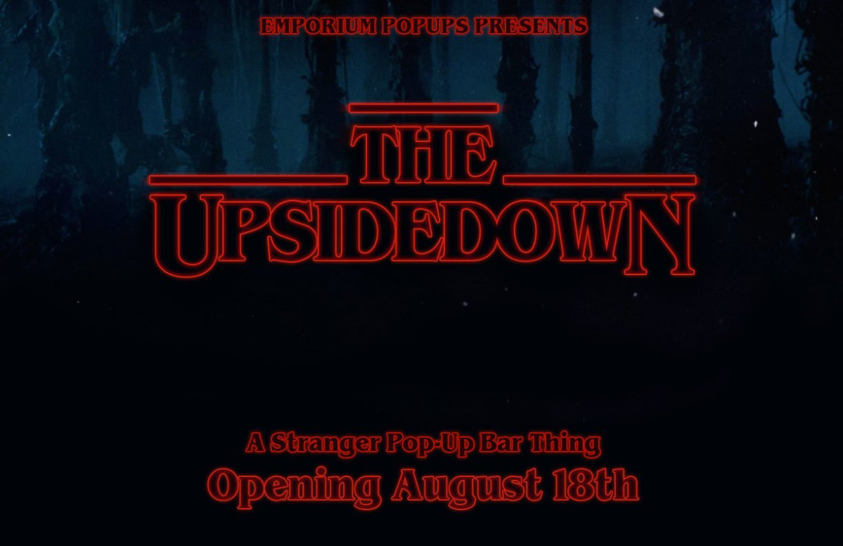"Visit: Stranger Things Pop Up Bar ""The Upside Down"" In Chicago"