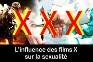 Films X et pornographie, l'influence sur la sexualité
