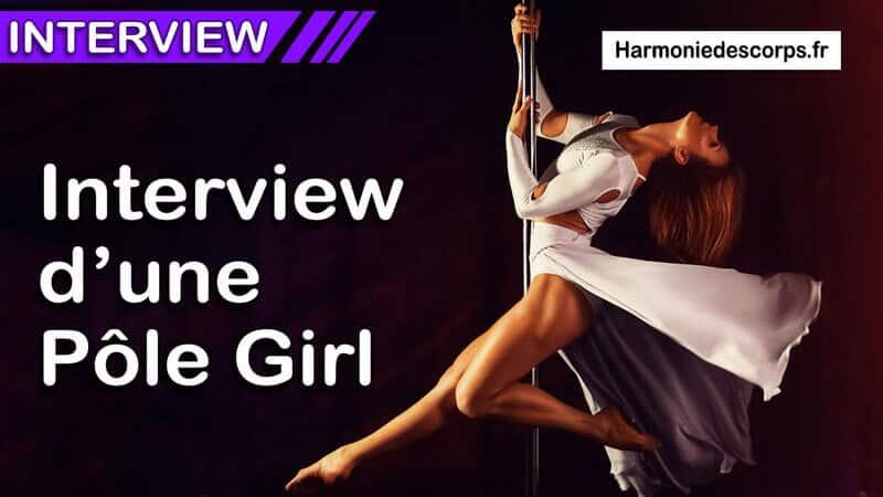 Interview de Lola la reine de la pôle Dance