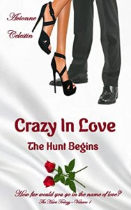 Book cover of Crazy in Love by Avionne Celestin