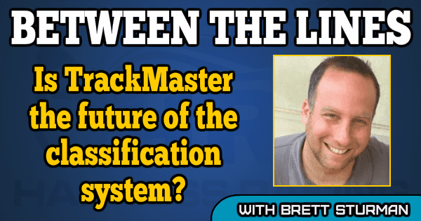 Is TrackMaster the future of the classification system?