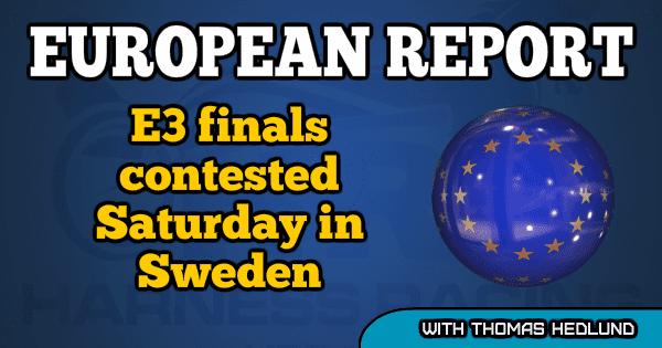E3 finals contested Saturday in Sweden
