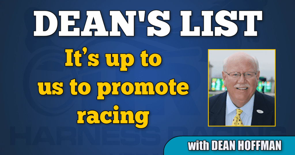 It's up to us to promote racing