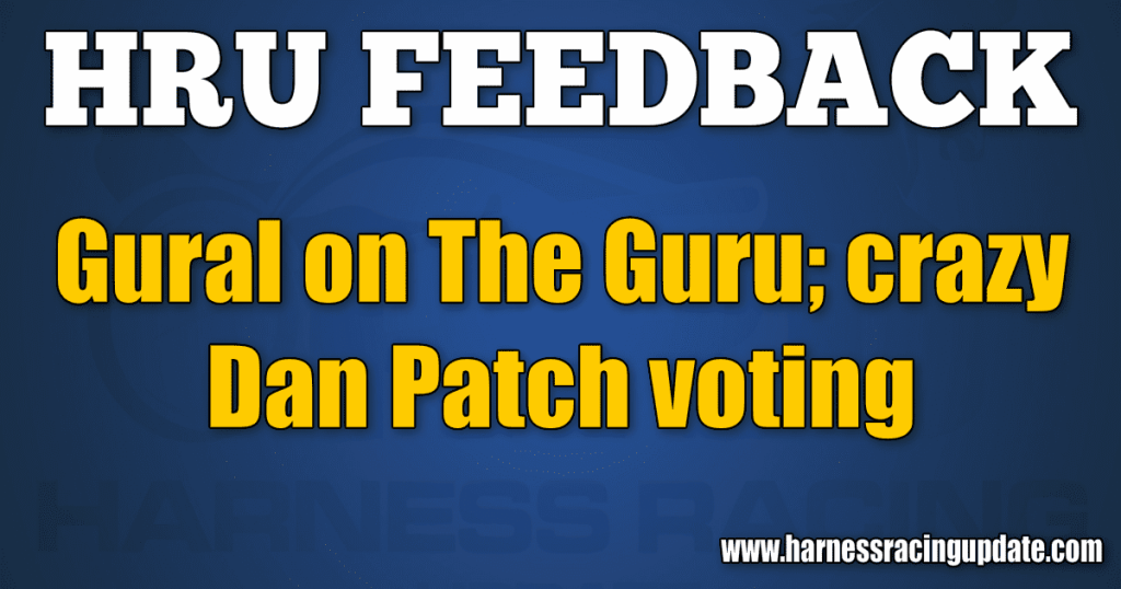 Gural on The Guru; crazy Dan Patch voting