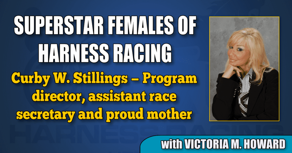 Curby W. Stillings — Program director, assistant race secretary and proud mother