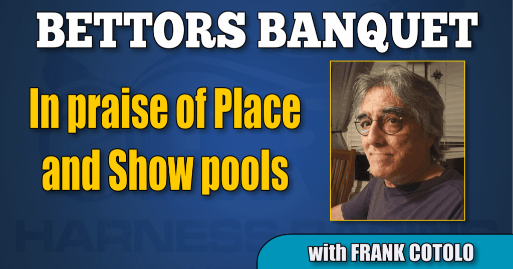 In praise of Place and Show pools