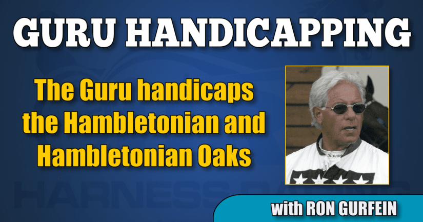 The Guru handicaps the Hambletonian and Hambletonian Oaks