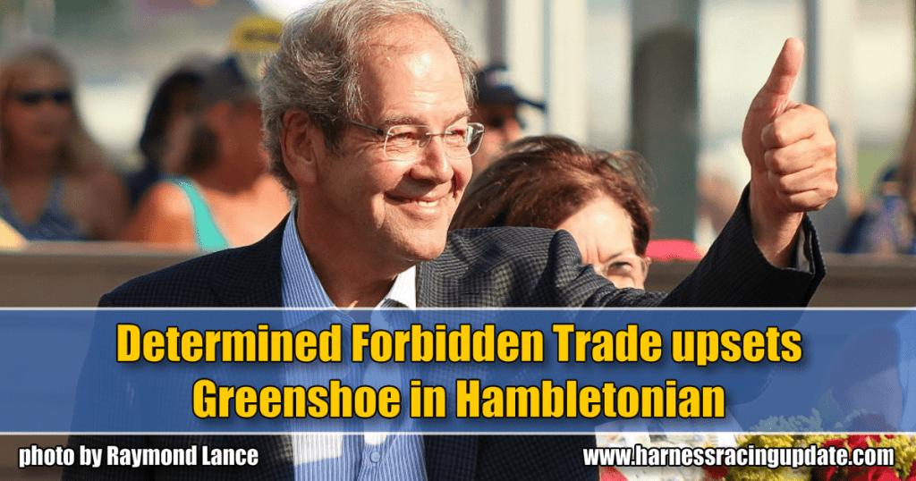 Determined Forbidden Trade upsets Greenshoe in Hambletonian