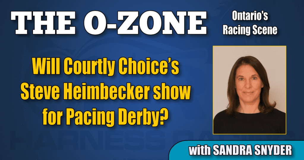 Will Courtly Choice's Steve Heimbecker show for Pacing Derby?