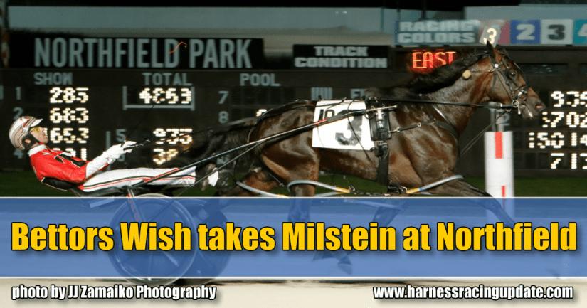 Bettors Wish takes Milstein at Northfield'