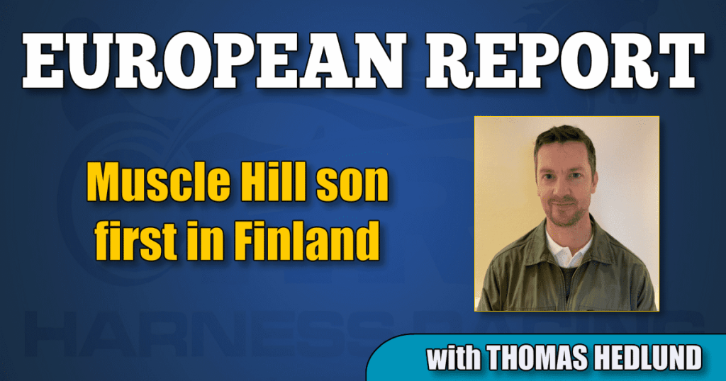 Muscle Hill son first in Finland