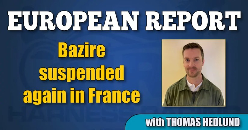 Bazire suspended again in France
