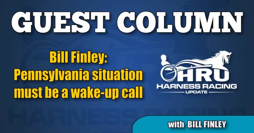 Bill Finley: Pennsylvania situation must be a wake-up call