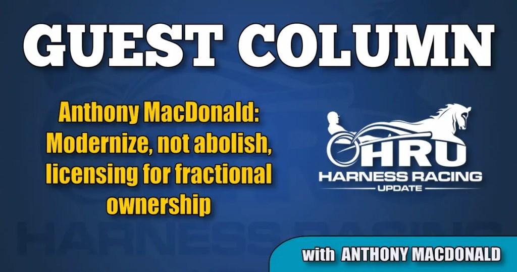 Anthony MacDonald: Modernize, not abolish, licensing for fractional ownership