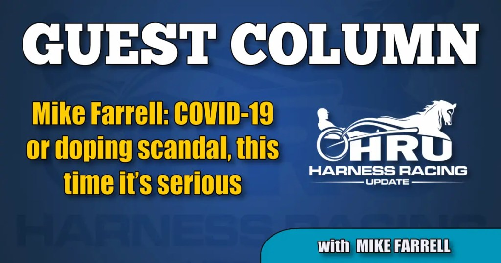 Mike Farrell: COVID-19 or doping scandal, this time it's serious