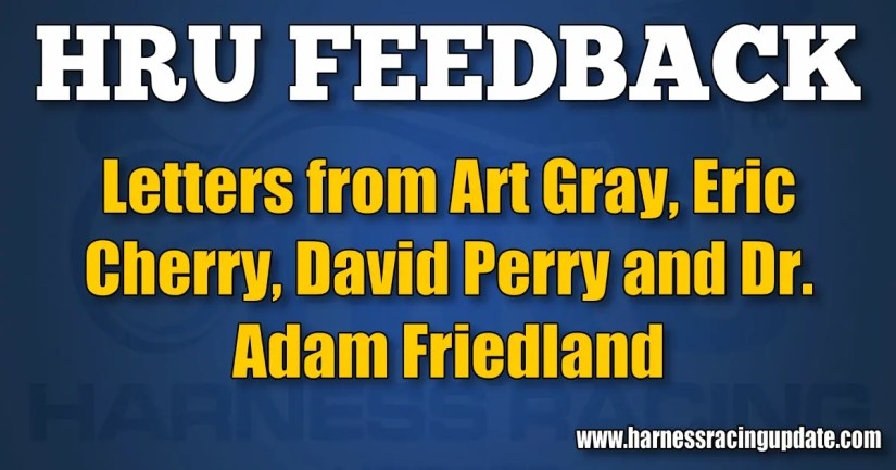 Letters from Art Gray, Eric Cherry, David Perry and Dr. Adam Friedland