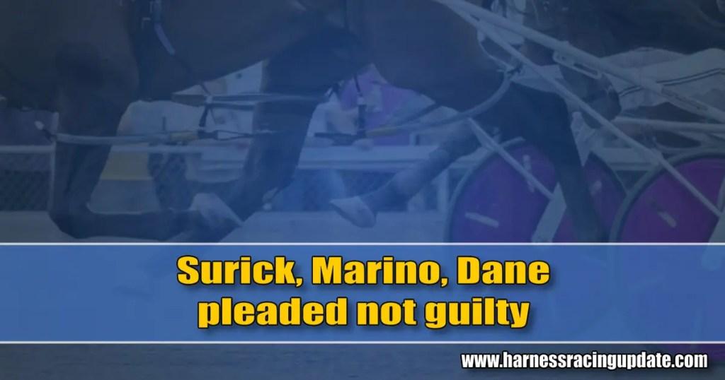 Surick, Marino, Dane pleaded not guilty