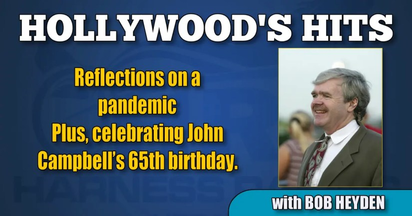 Reflections on a pandemic Plus, celebrating John Campbell's 65th birthday.
