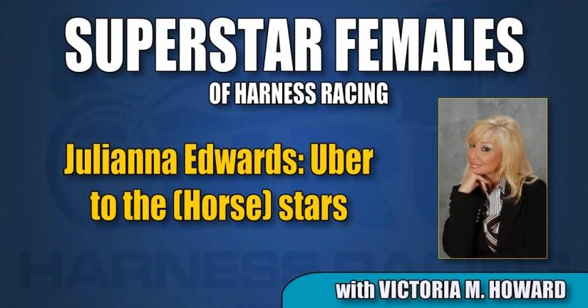 Julianna Edwards — Uber to the (Horse) stars