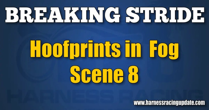 Hoofprints in Fog – Scene 8