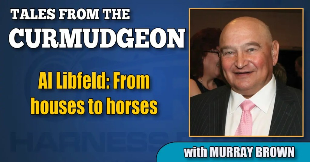 Al Libfeld: From houses to horses