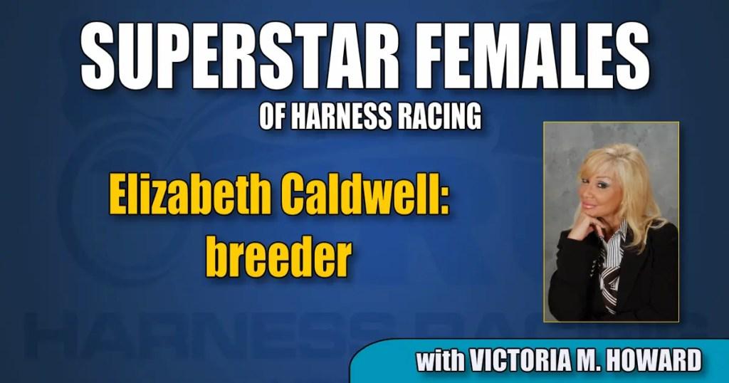 Elizabeth Caldwell — breeder