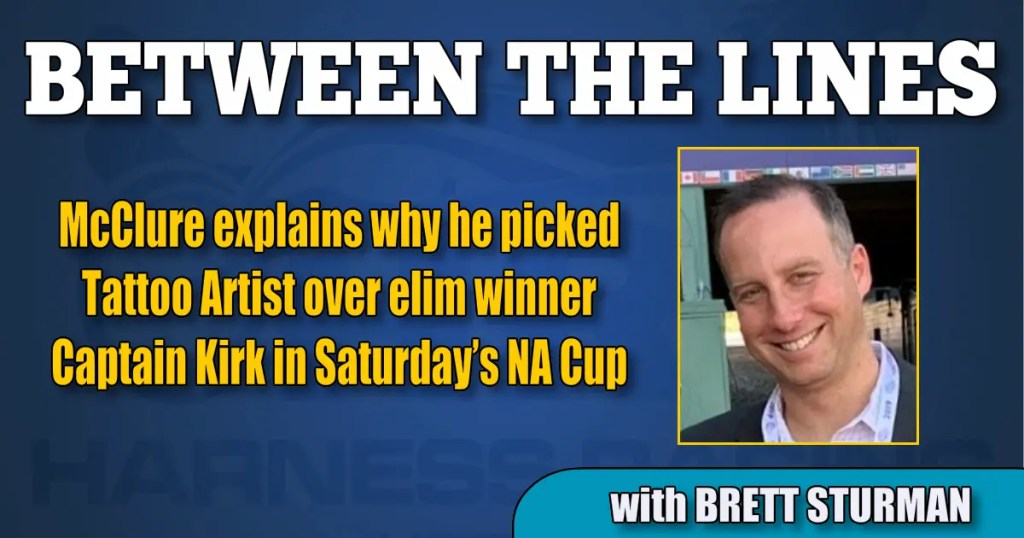 McClure explains why he picked Tattoo Artist over elim winner Captain Kirk in Saturday's NA Cup