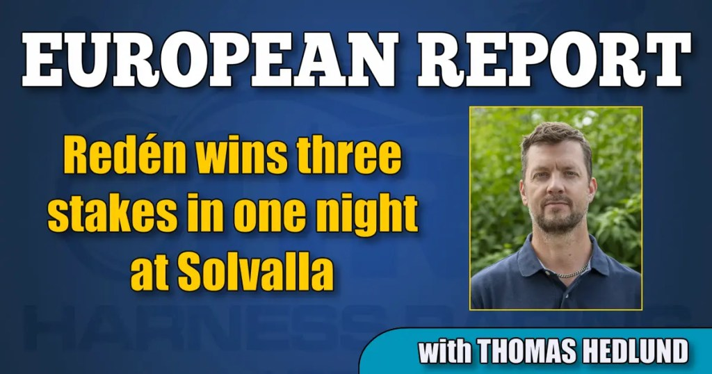 Redén wins three stakes in one night at Solvalla