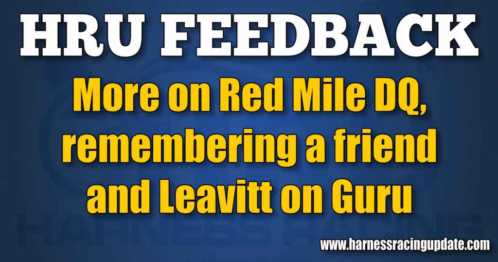 More on Red Mile DQ, remembering a friend and Leavitt on Guru