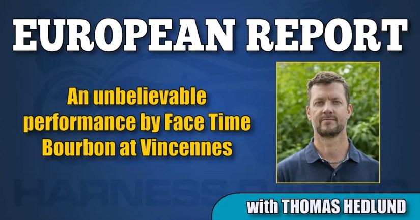 An unbelievable performance by Face Time Bourbon at Vincennes