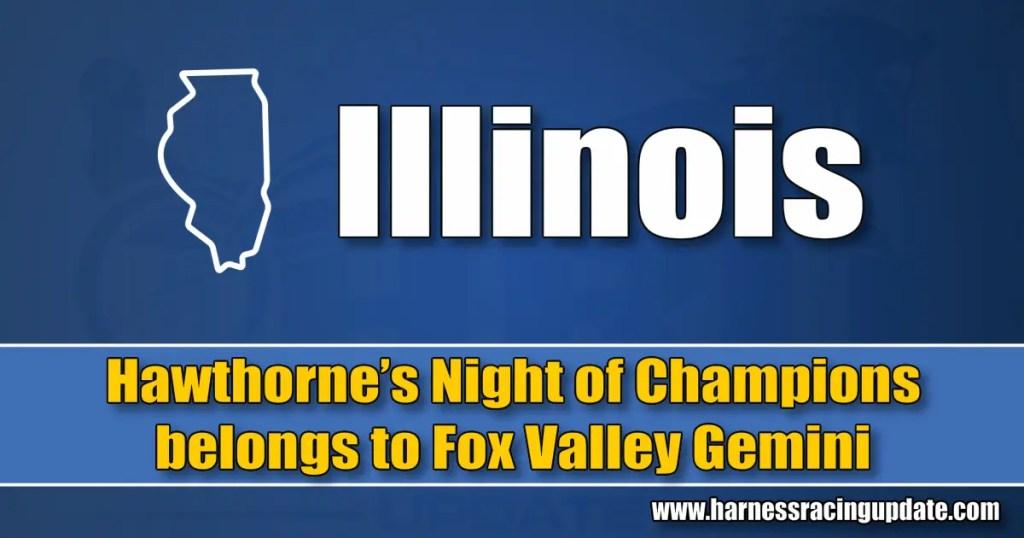 Hawthorne's Night of Champions belongs to Fox Valley Gemini