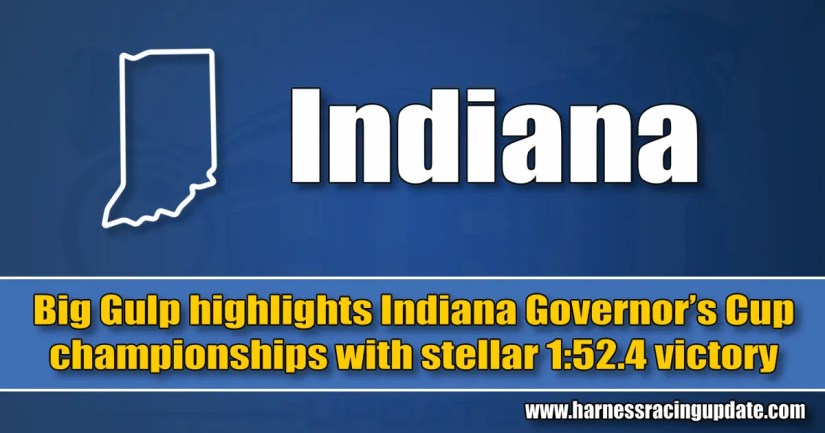 Big Gulp highlights Indiana Governor's Cup championships with stellar 1:52.4 victory
