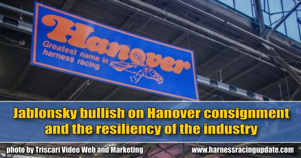 Jablonsky bullish on Hanover consignment and the resiliency of the industry