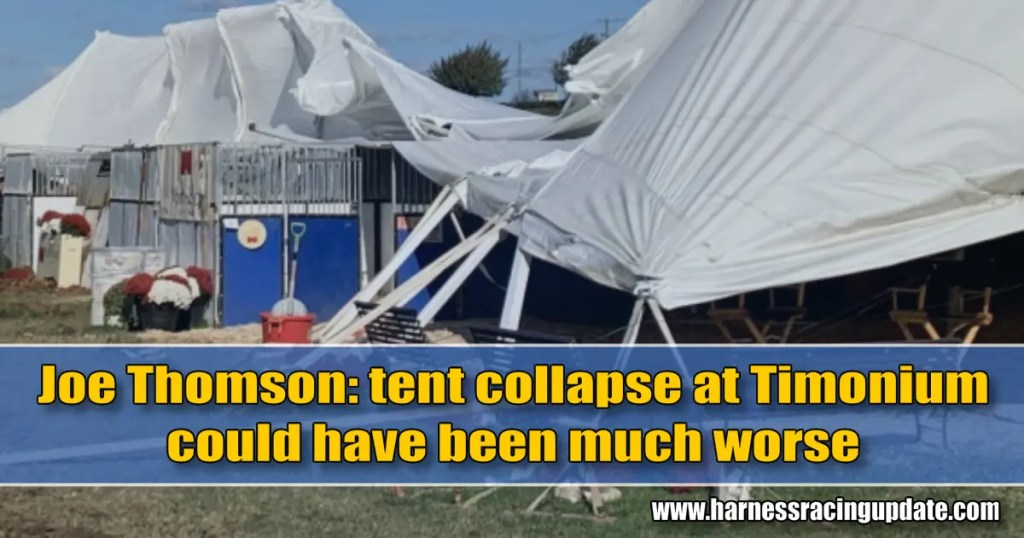 Joe Thomson: tent collapse at Timonium could have been much worse