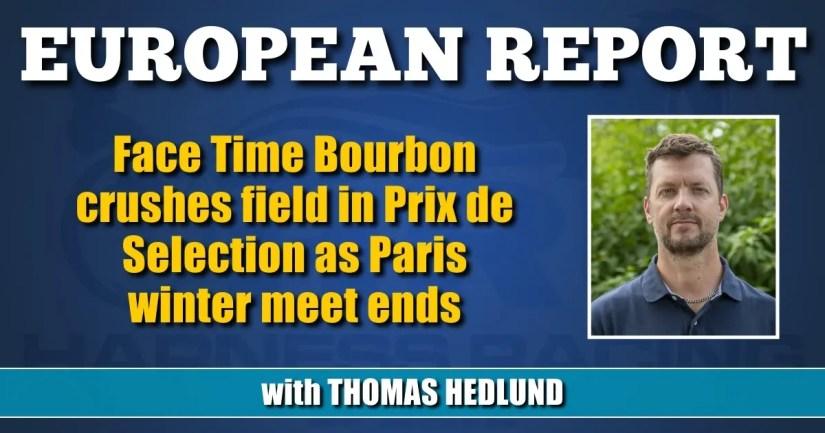 Face Time Bourbon crushes field in Prix de Selection as Paris winter meet ends