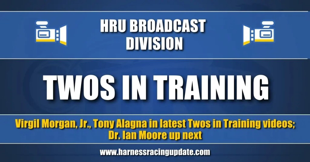 Virgil Morgan, Jr., Tony Alagna in latest Twos in Training videos; Dr. Ian Moore up next