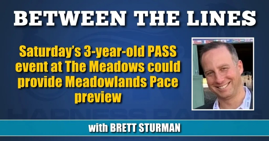 Saturday's 3-year-old PASS event at The Meadows could provide Meadowlands Pace preview