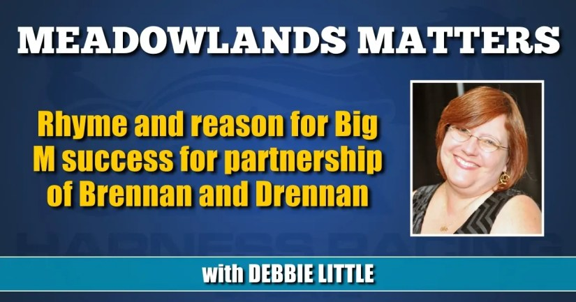 Rhyme and reason for Big M success for partnership of Brennan and Drennan
