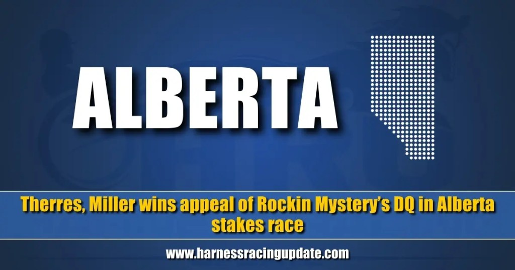 Therres, Miller wins appeal of Rockin Mystery's DQ in Alberta stakes race