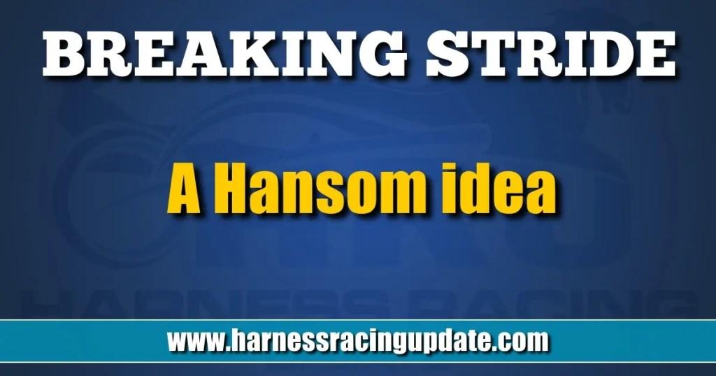 A Hansom idea