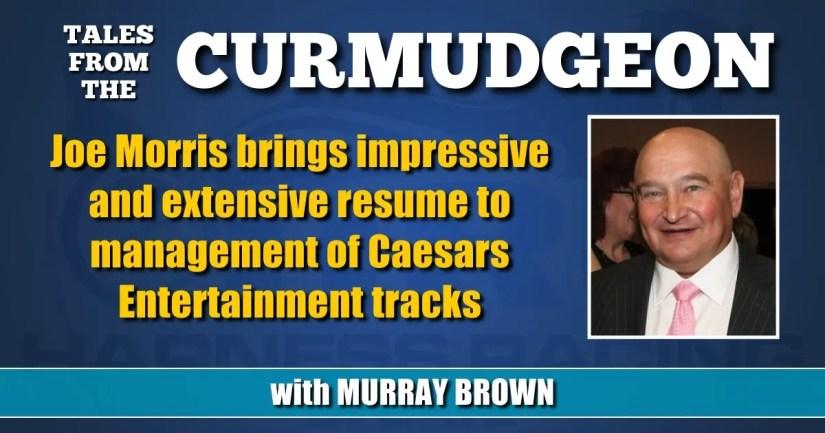 Joe Morris brings impressive and extensive resume to management of Caesars Entertainment tracks