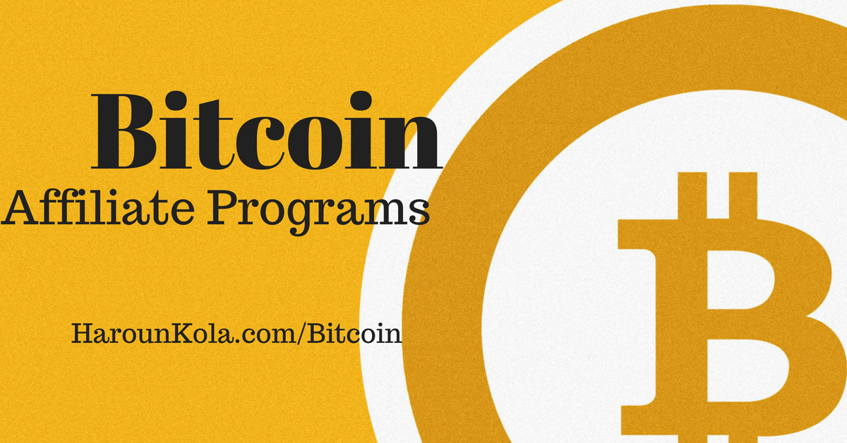List Of Bitcoin Affiliate Programs To Earn More Than Just A Few Satoshis