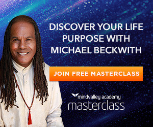 This training will uncover your life purpose. Experience Life Visioning With Michael Beckwith