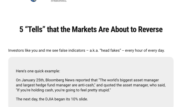 """5 """"Tells"""" that the Markets Are About to Reverse"""